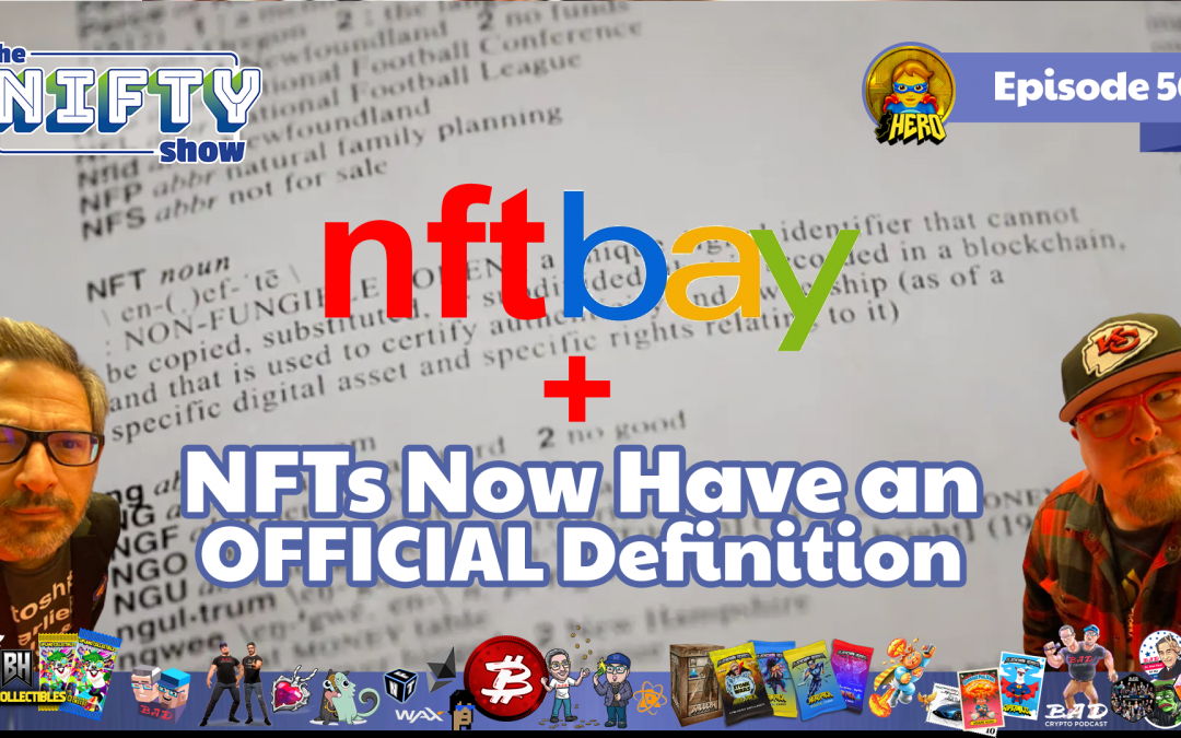 eBay Taps into NFTs – Nifty News #55 for Tuesday, May 11th