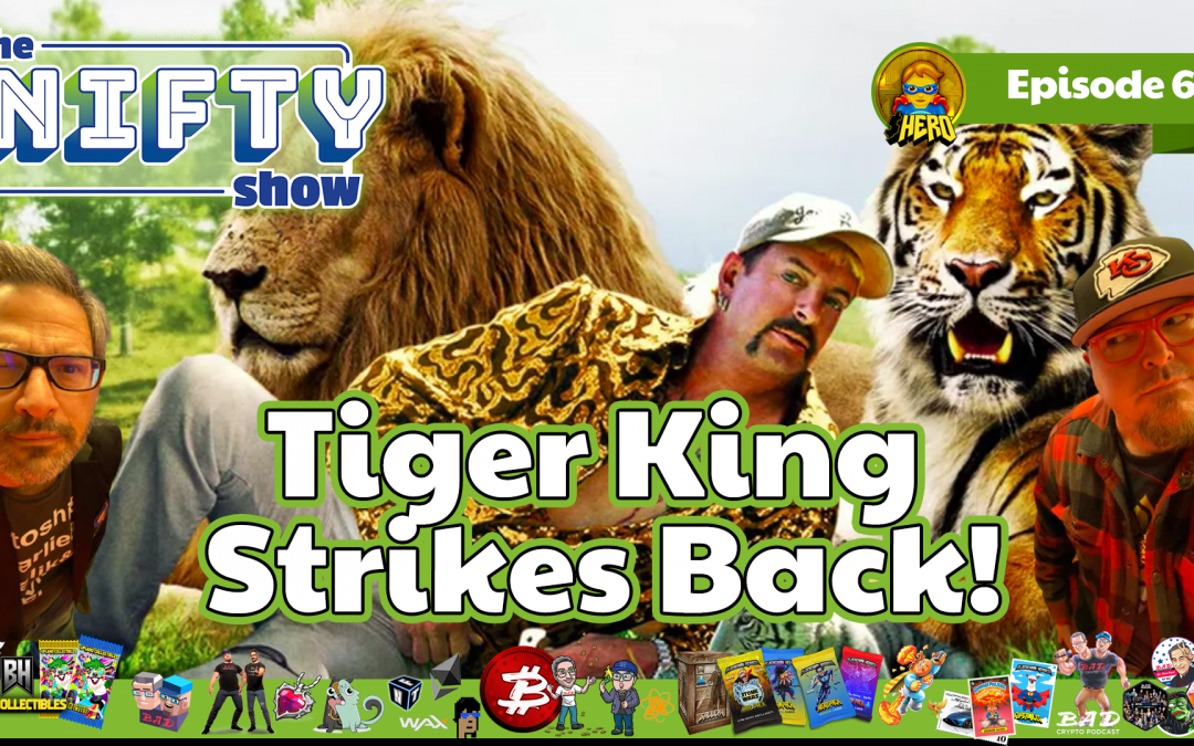 Tiger King Strikes Back – Nifty News #62 for Tuesday, June 1st