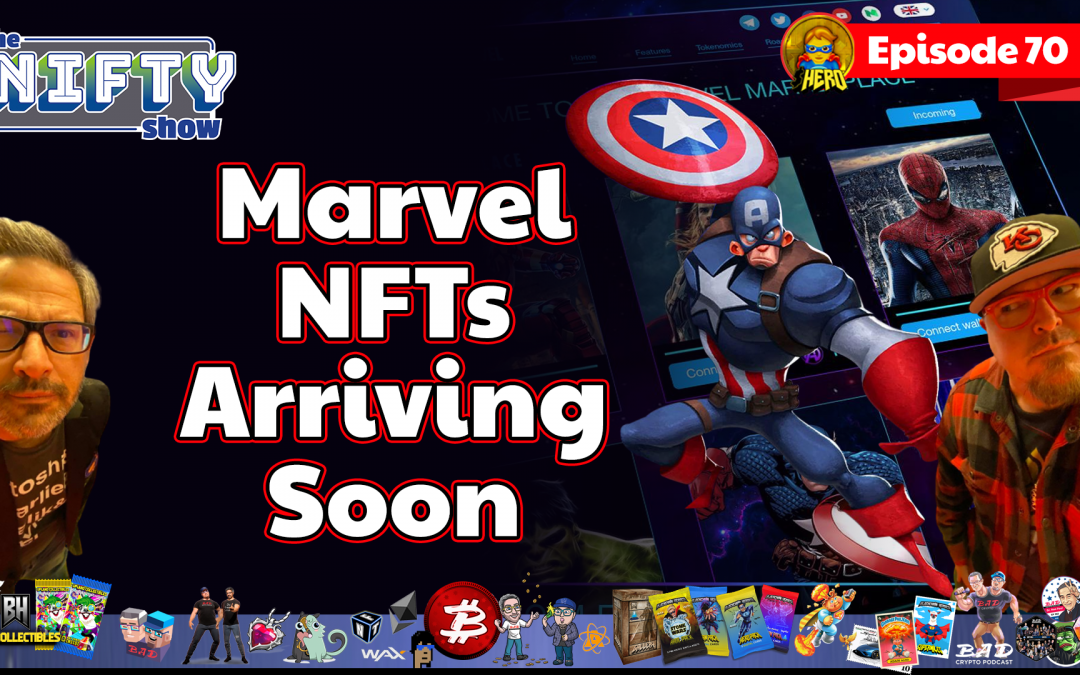 Marvel NFTs Arriving Soon – Nifty News #70 for Tuesday, June 29th