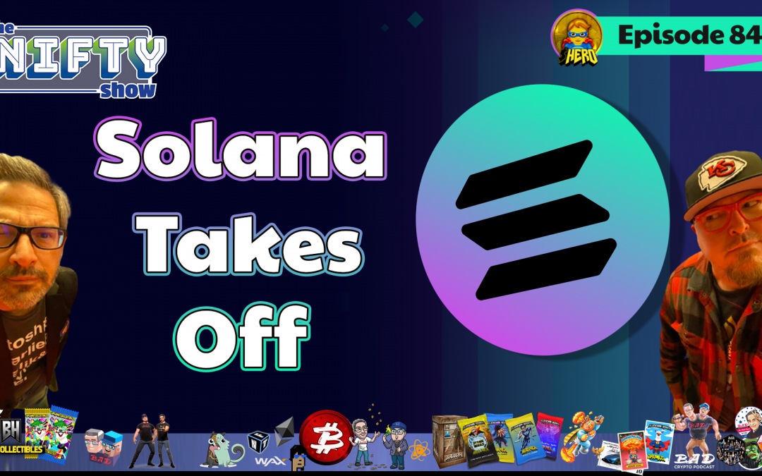 Solana Takes Off – Nifty News #84 for Tuesday, Aug 17