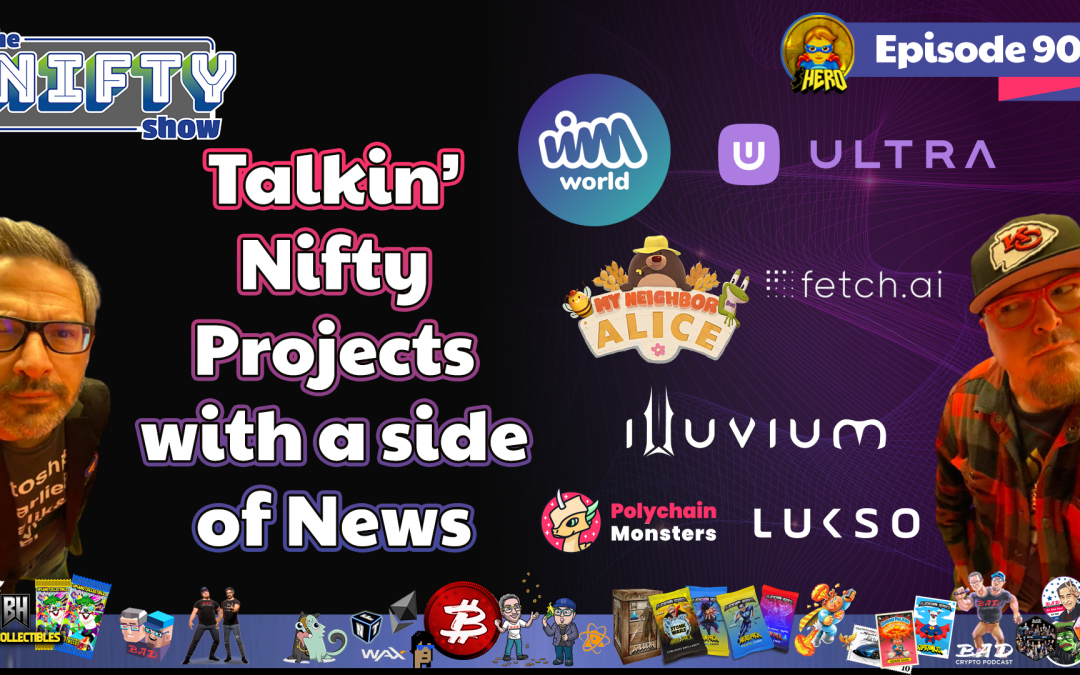 Talkin' Nifty Projects with a side of News #90 for Tuesday, Sept 7th
