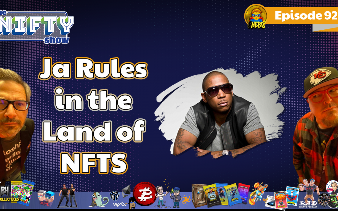 Ja Rules in the Land of NFTS – Nifty News #92 for Tuesday, Sept 14