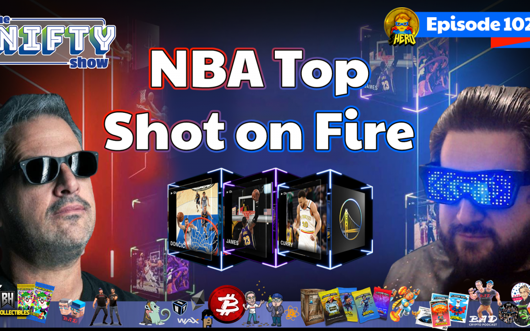 NBA Top Shot on Fire – Nifty News #102 for Tuesday, Oct 19th