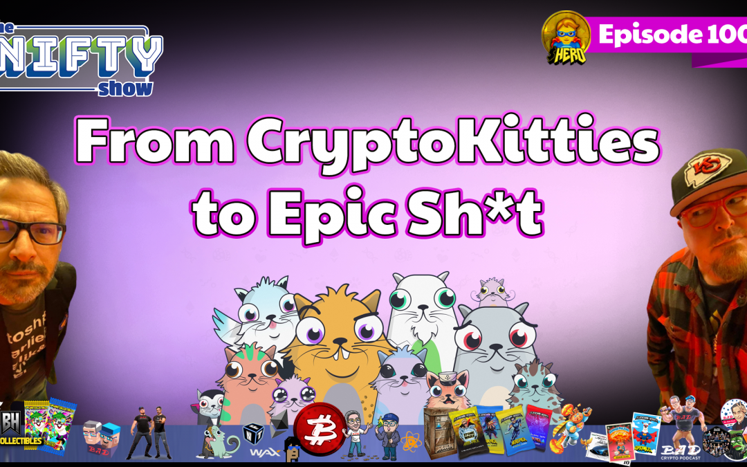 From CryptoKitties to Epic Sh*t